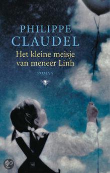 Het kleine meisje van meneer Linh. Een boek van Philippe Claudel.