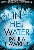 'In het water' van Paula Hawkins.